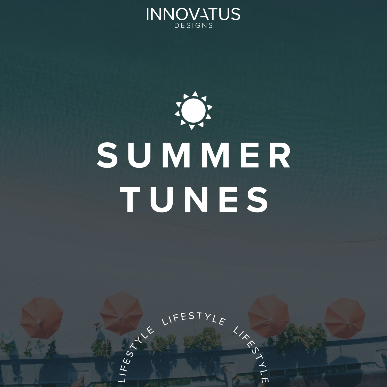 summer 2018 jams - Innovatus Designs