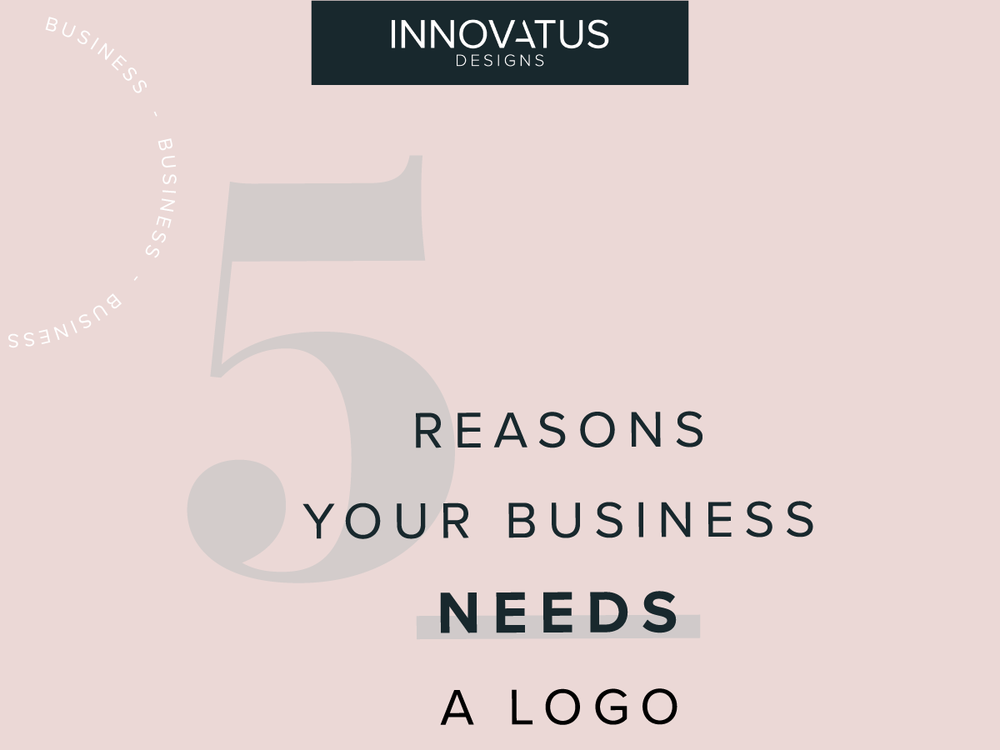 5Reasons-BizLogo_InnovatusDesigns_Blog_FB.png