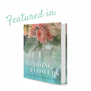 """Wow! Great news, Folls' Flower Farm was chosen among thousands of US and Canadian farms to have a photo of one of our wedding arrangements included in the new book """"Fresh from the Field Wedding Flowers"""" by Lynn Byczynski and Erin Benzakein. This book is a great how to for making wedding flowers and includes a 75 minute DVD of """"how to"""" instruction."""