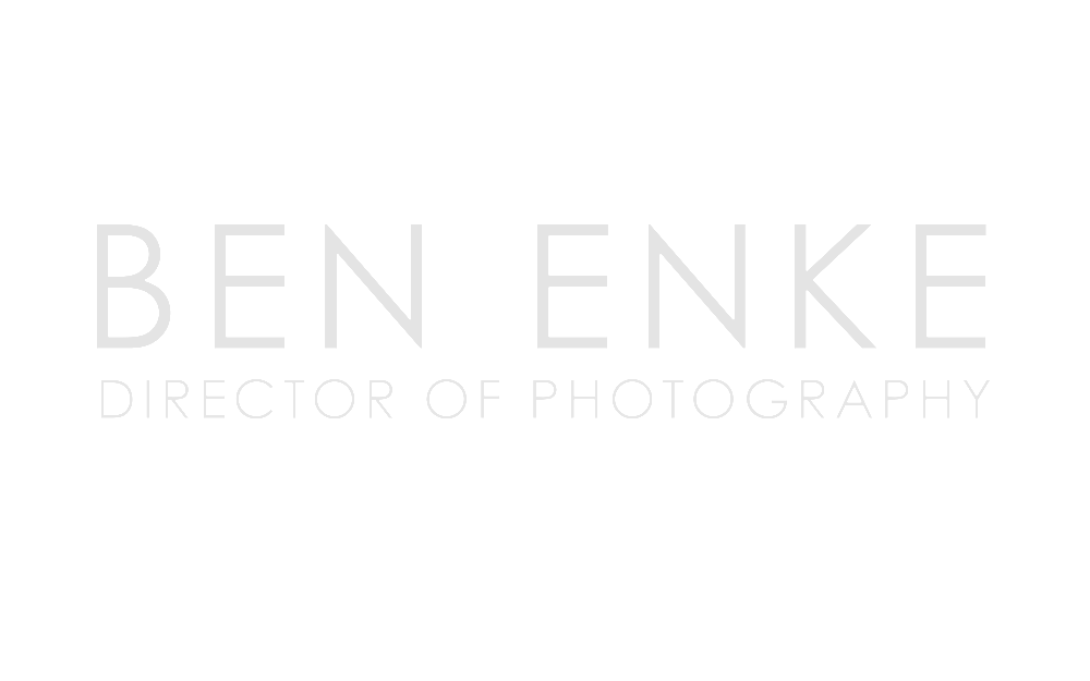 Ben Enke | Director of Photography