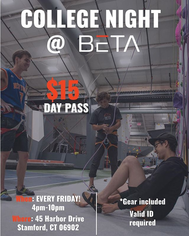 College students: take a break from the books and enjoy your Friday nights with a side of climbing! We know it can be hard to find fun things to do on a ramen noodle budget, which is why we are making every Friday night College Night at BETA. We are offering $15 day passes with rental gear included to all students with a valid college I.D. - that's a $35 value! Because student loans shouldn't stop you from climbing. #climbstamford #climbwithbeta #thegoodbeta