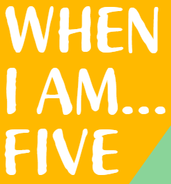 When I Am Five.PNG