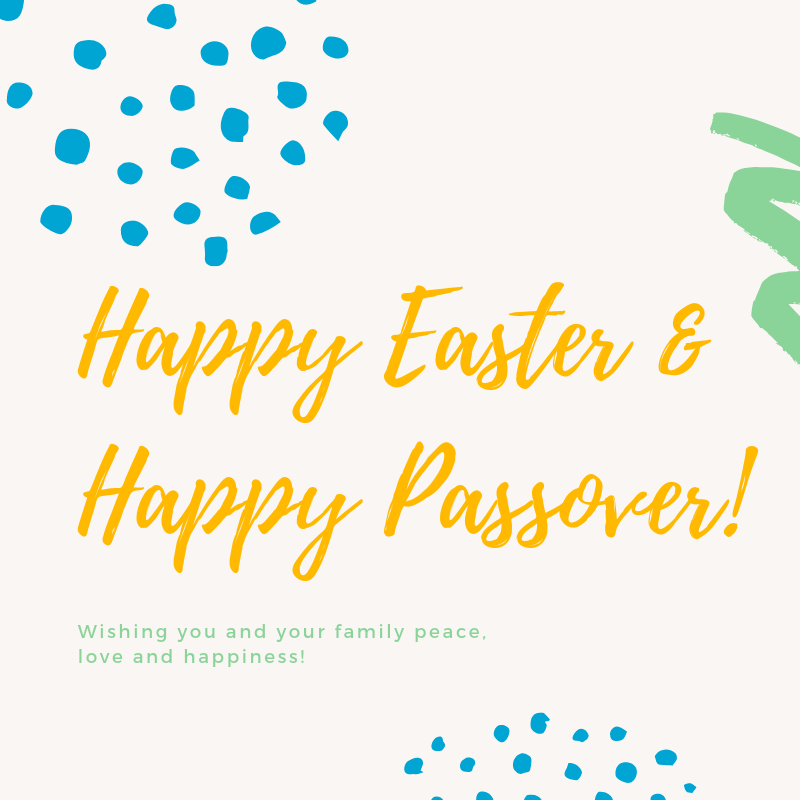 Happy Easter & Happy Passover!.png