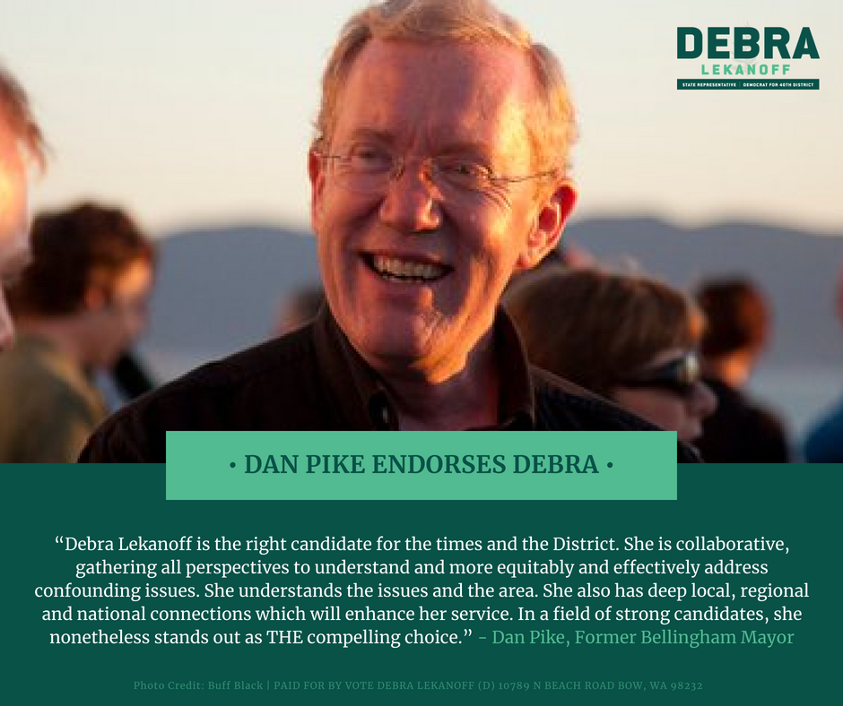 Bellingham's Dan Pike Endorses Debra Lekanoff for Washington's 40th District - Press Release | July 19, 2018