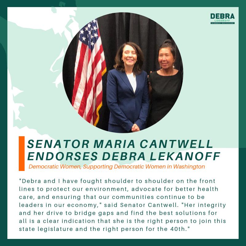 Senator Maria Cantwell Endorses Debra for State House of Representatives - September 21, 2018
