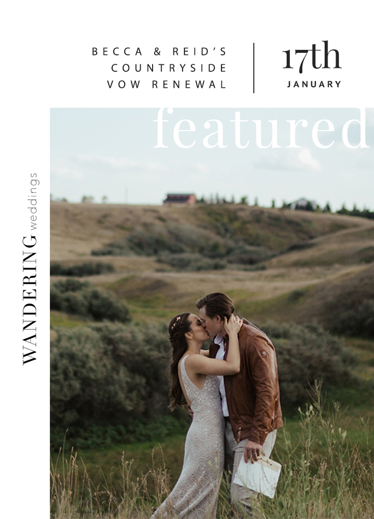 Feature on Wandering Weddings / Becca and Reid's Countryside Vow Renewal // Styled Shoot | Bexley Design Co | Calgary Alberta