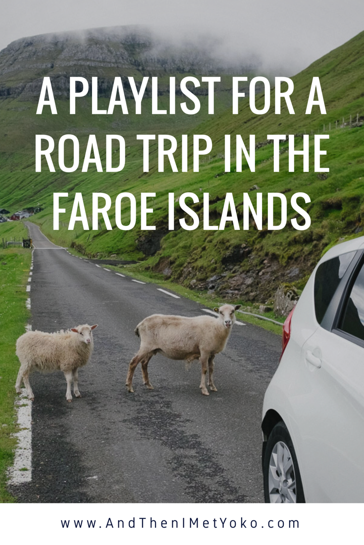 A Playlist for a Road Trip in the Faroe Islands