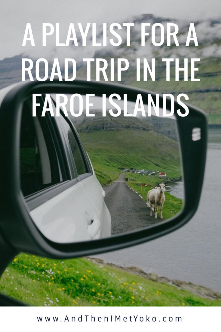 A playlist for a road trip through the Faroe Islands