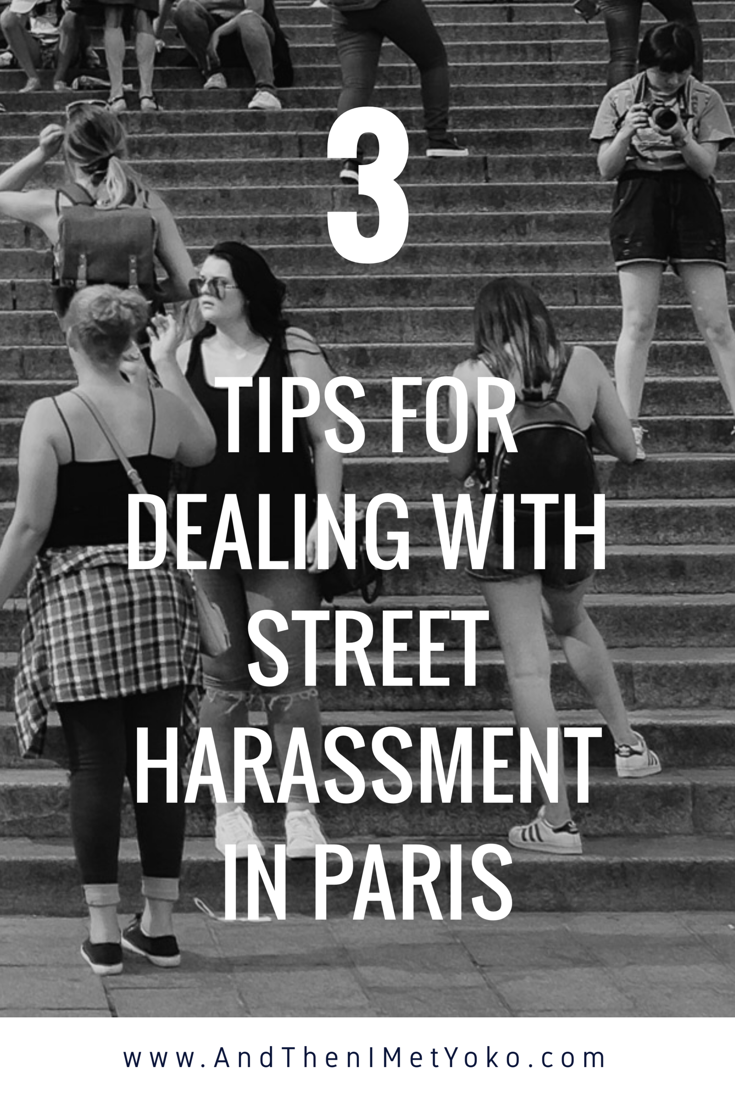 Tips for dealing with street harassment in Paris