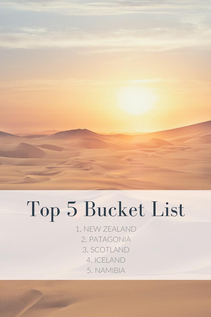 My Top 5 - Bucket List