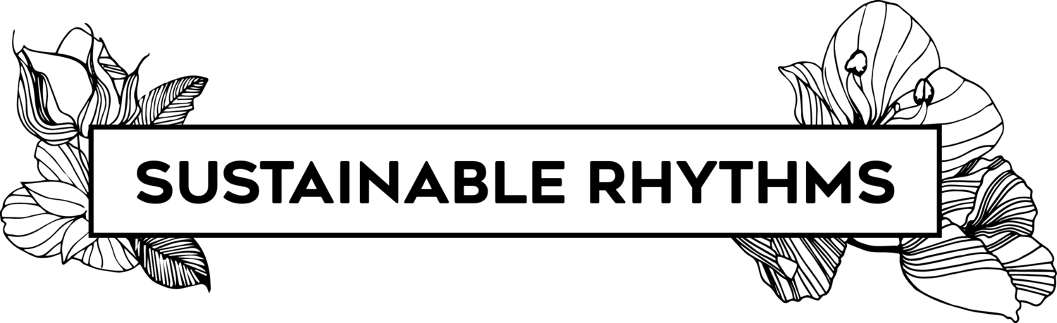 Sustainable Rhythms