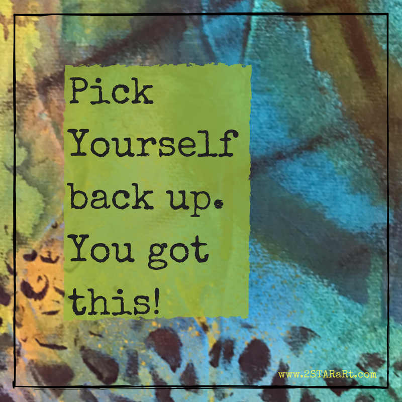 PickYourself back up.You got this!.png