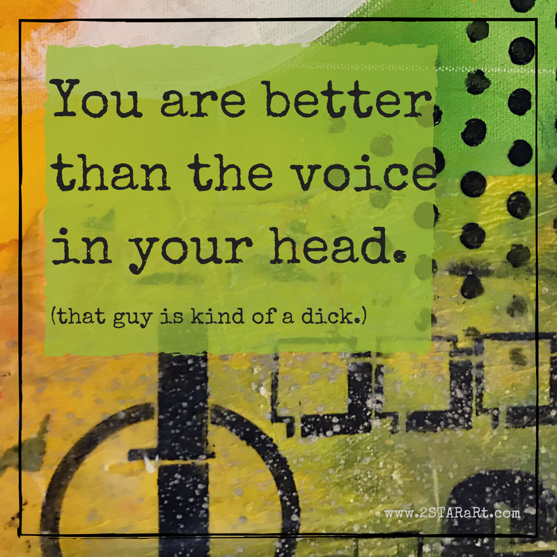 You are betterthan the voicein your head..png