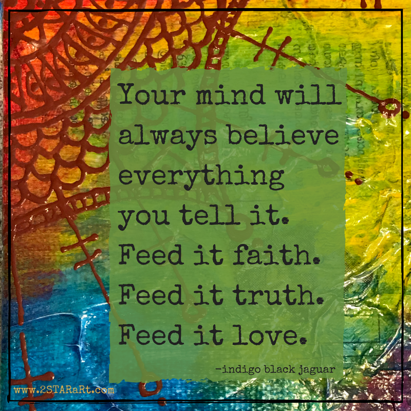 Your mind willalways believeeverythingyou tell it.Feed it faith.png