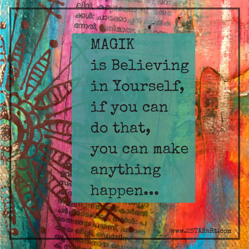 MAGIK is believingin Yourself,if you can do that,you can makeanythinghappen....png