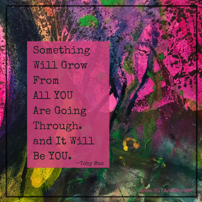 SomethingWill GrowFromAll YOUAre GoingThrough.and It WillBe YOU..png