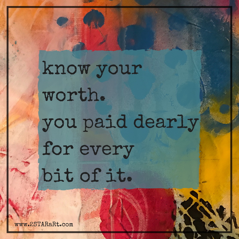 know your worth.you paid dearly for everybit of it..png