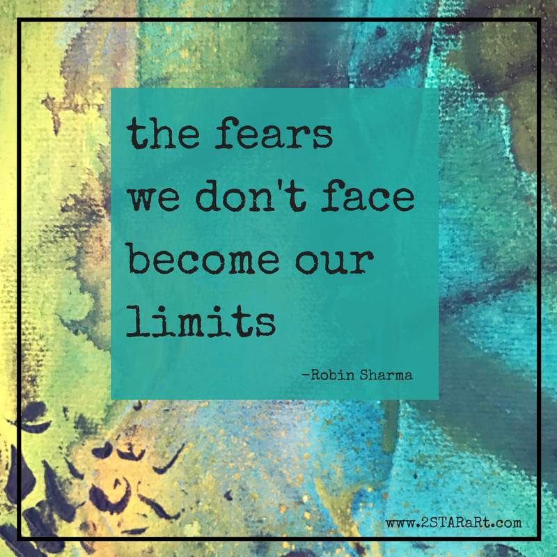 the fears we don't face become our limits.png