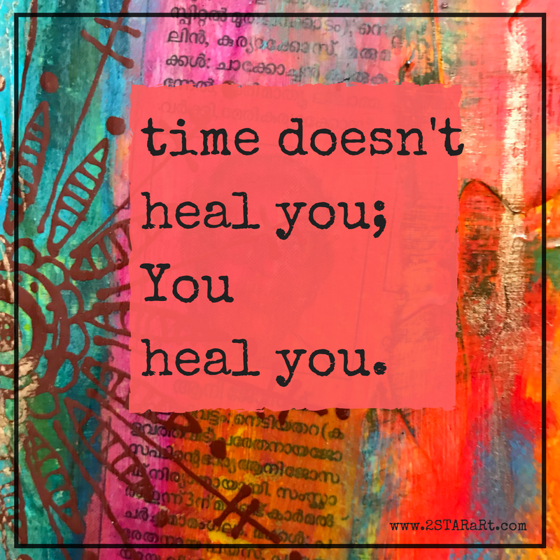 time doesn'theal you;Youheal you..png