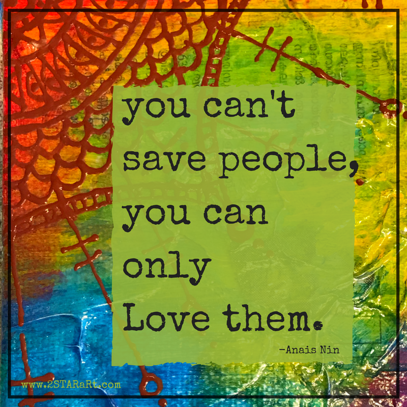 you can'tsave people,you canonly Love them..png
