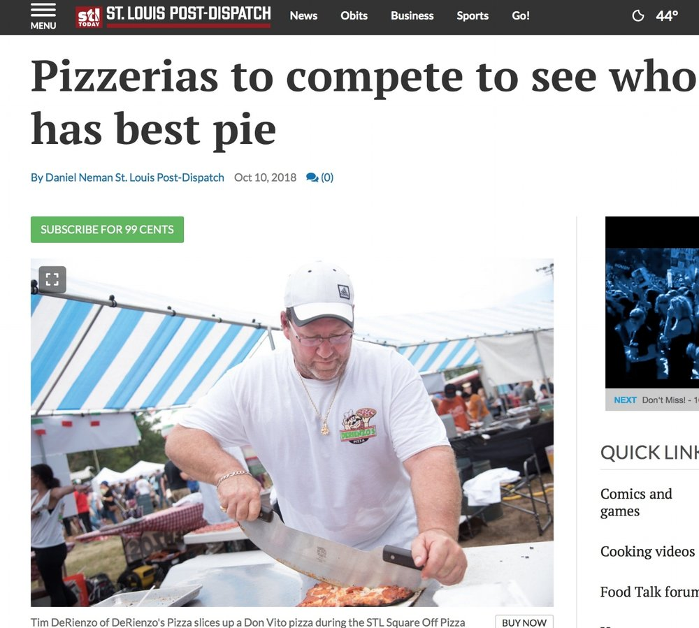 STL POST - DISPATCHPizzerias to compete to see who has best pie Daniel Neman Oct 10, 2018 - Yes, the lines are long. But at the end of each one is pizza.The STL Square-Off Pizza Festival on the Hill will be held Sunday in Berra Park. Eight local pizzerias will go head to head to head to head to head to head to head to head to determine whose slice is beyond compare.