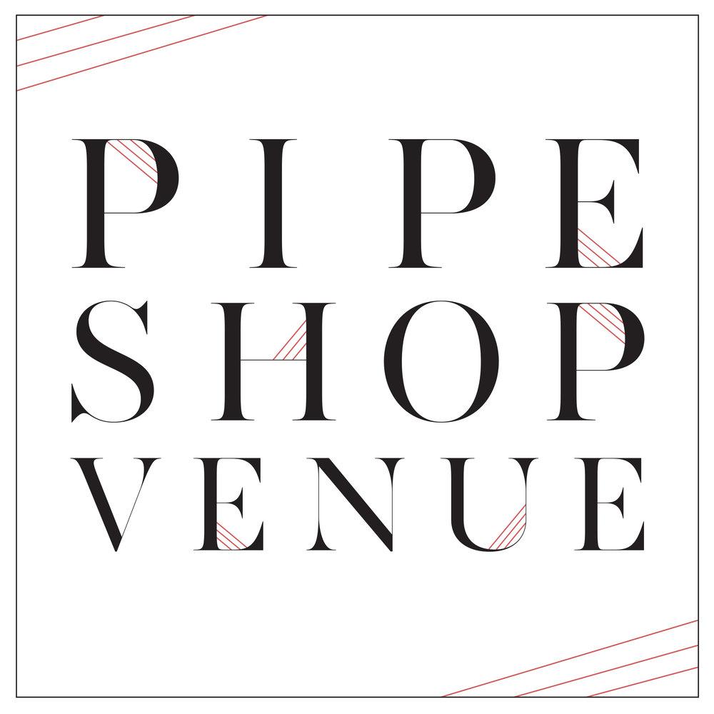 Venue - Host - Pipe Shop
