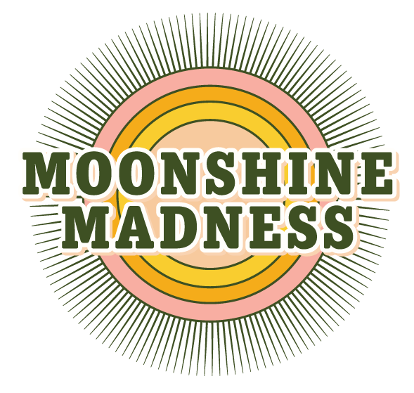 Moonshine Madness