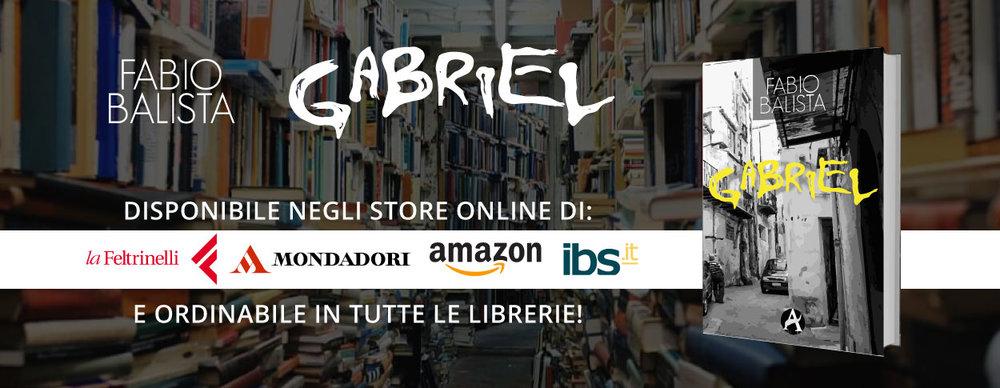 Gabriel - store online La Feltrinelli Mondadori Amazon IBS - Fabio Balista.jpg