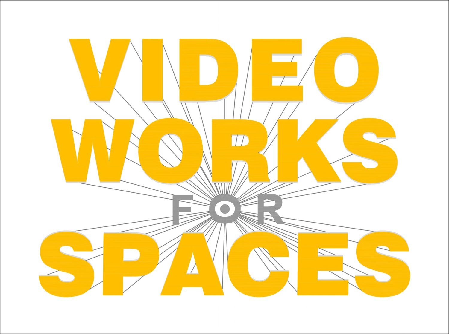 VIDEO WORKS FOR SPACES