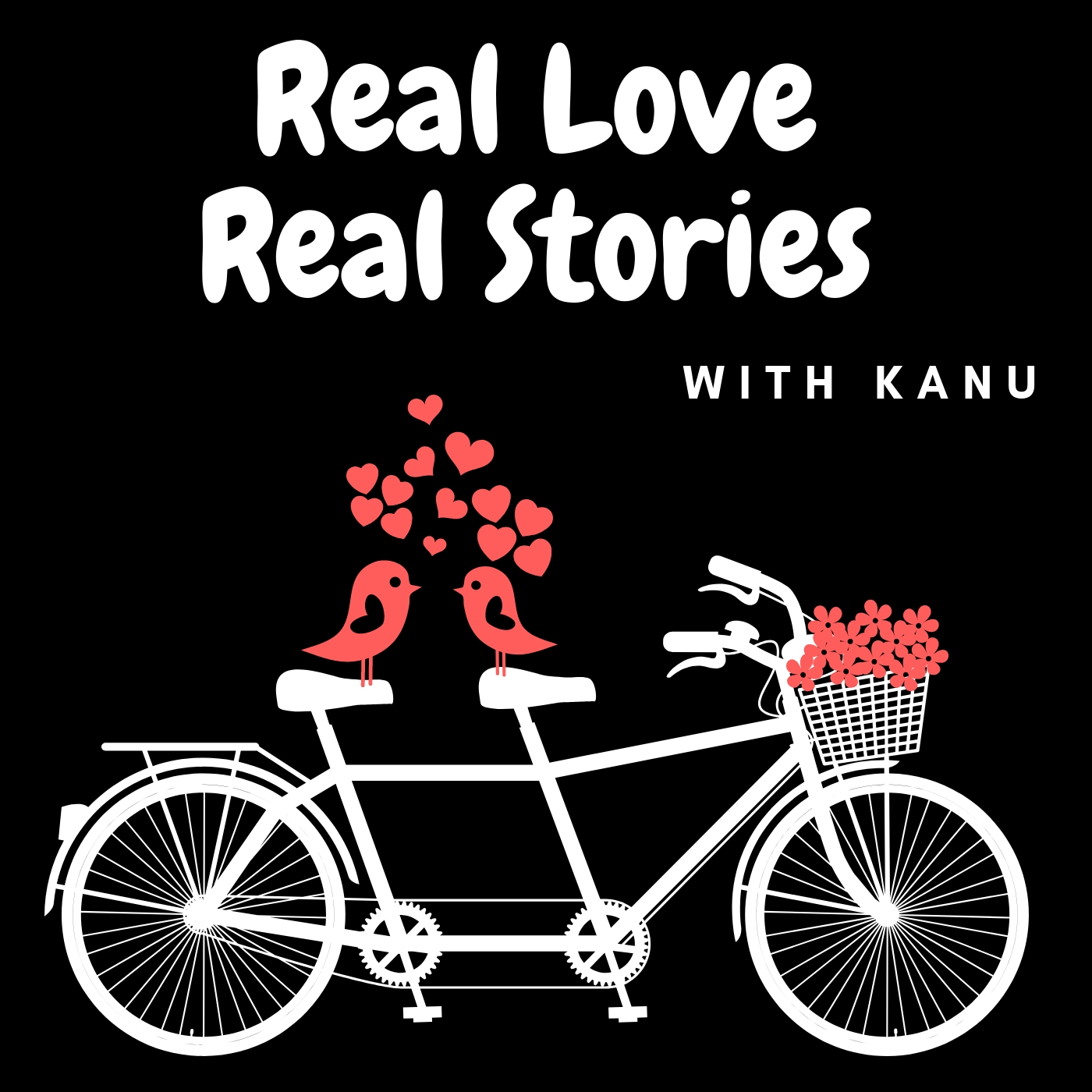 Real Love Real Stories Podcast