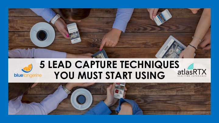 5 Lead Capture Techniques You Must Start Using