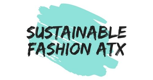 Sustainable Fashion ATX