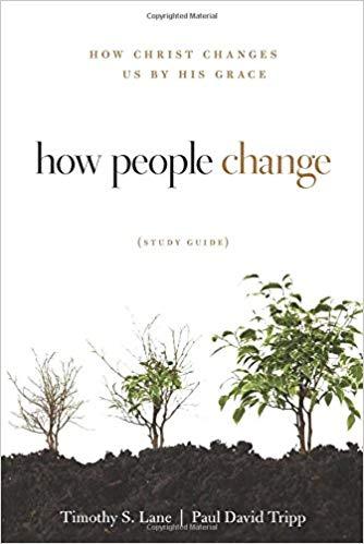 How People Change - Timothy S. Lane