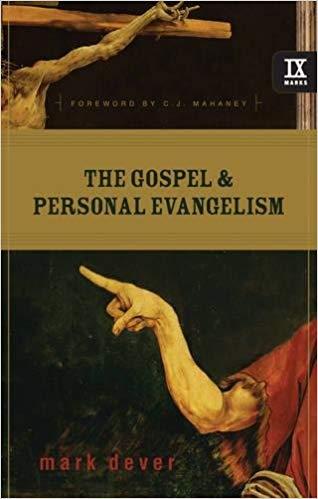 The Gospel & Personal Evangelism - Mark Dever
