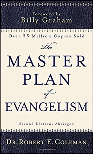 The Master's Plan of Evangelism  - Robert Coleman