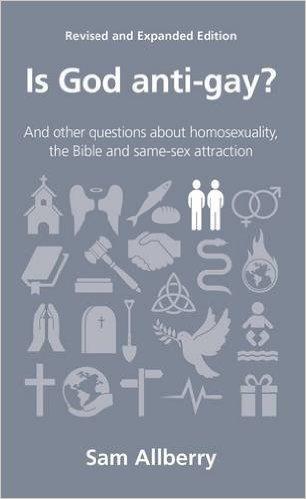 Is God Anti-Gay - Sam Allberry