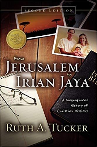 From Jerusalem to Irian Jaya - Ruth Tucker