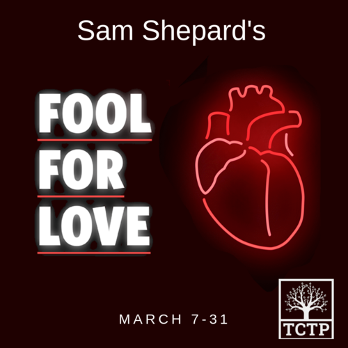 Sam Shepard's Fool for Love - March 7-31Fool for Love focuses on May and Eddie, former lovers who have met again in a motel in the desert. How can love feel so right when you know it's so wrong? A surrealist, romantic, darkly comic, full-length one act. Winner of the 1983 Pulitzer and Obie Awards.