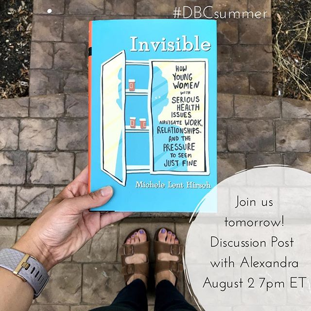 One day until @bookedupblog hosts our next discussion on Michele Lent Hirsch's Invisible! Join us at 7pm ET right here on the grid to talk about chronic illness, relationships, work, & her experience with them all! #dbcsummer #invisibleillness #chronicillness #diversebooksclub