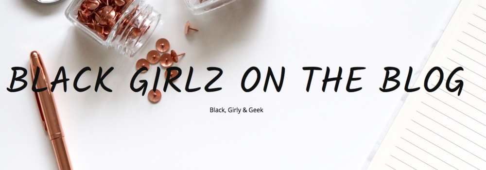 black girls on the blog