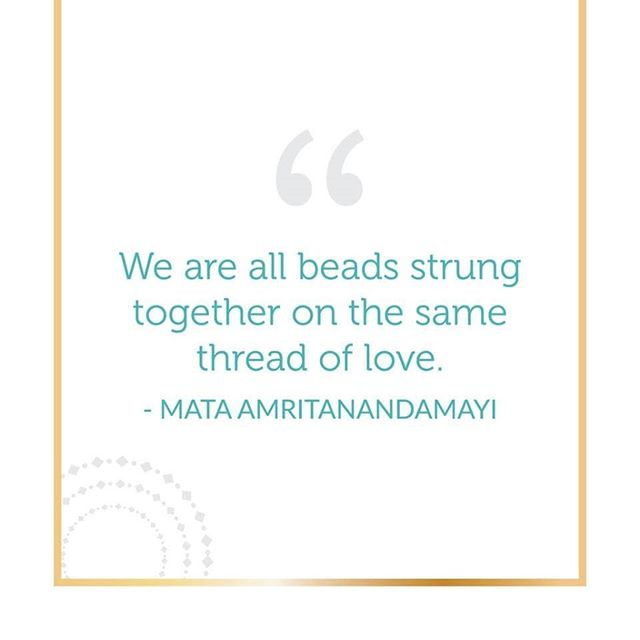 """Happy Wednesday Bead Beauties!  Starting today, I will post a favorite quote inspired by different women who I admire for their courage, perseverance and contributions to society. -- """"We are all beads strung together on the same thread of love"""" -World renowned humantarian and spiritual leader Mata """"Amma"""" Ambritanandamayi.  Credit: amma.org"""