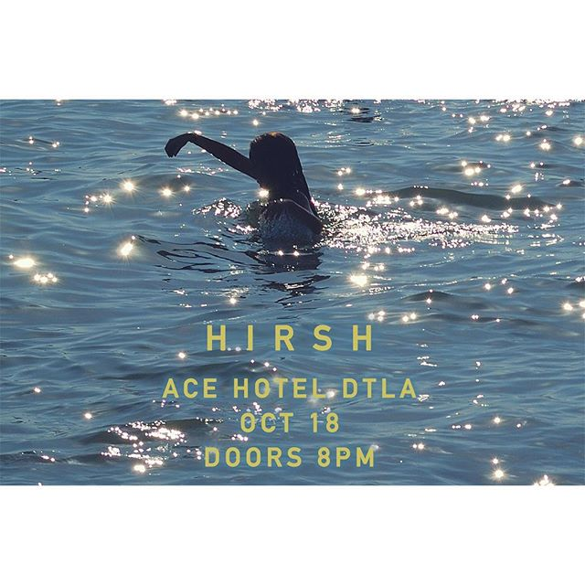 Playing tunes next Thursday night at the Ace Hotel Downtown Los Angeles.  It's been a minute. we're super excited. come through if you can.  #hirshmusic