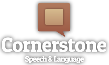 Cornerstone Speech and Language LLC