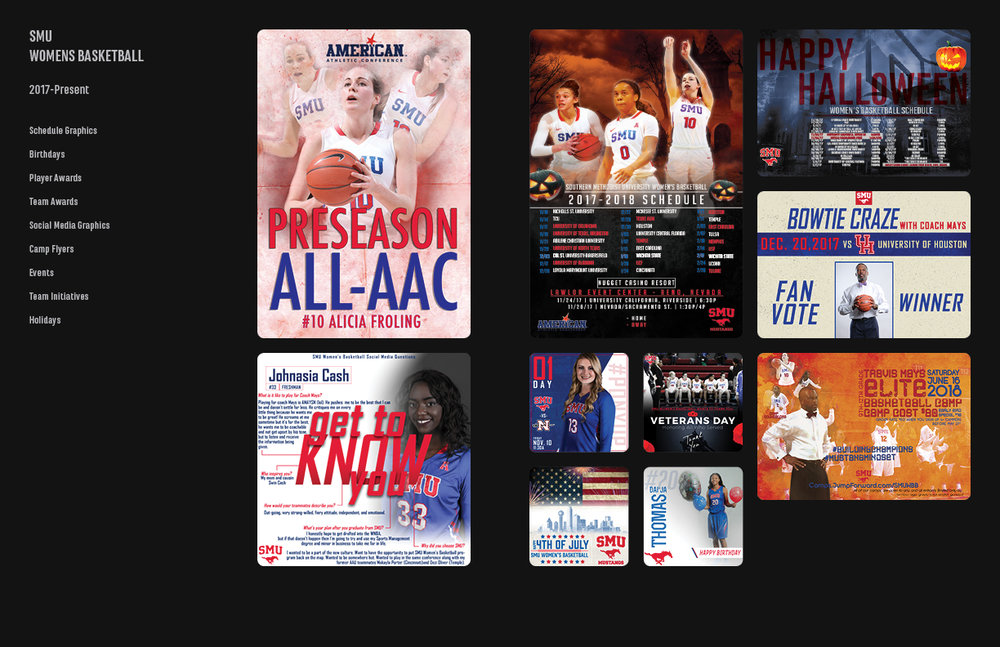 Client: SMU Womens Basketball –––––––––––––––––––– Skills: Adobe Photoshop CC, Adobe InDesign CC –––––––––––––––––––– Project Type: Sports Graphics –––––––––––––––––––– Description: SMU Women's Basketball Team is led by coach, Travis Mays. The SMU Mustangs are a part of the AAC conference.