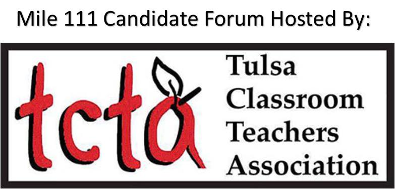 Mile 111 Candidate Forum - Monday, June 11 at 6:30 - 8:00 PM1919 W 40th Street, Tulsa 74107ANDThursday, June 14 at 6:30 - 8:00 PM12150 E 11th Street, Tulsa 74128