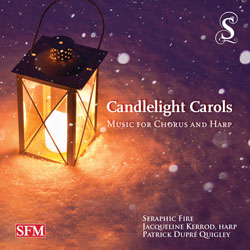 Candlelight Carols: Music for Chorus and Harp<br><b><small>Seraphic Fire</small></b>