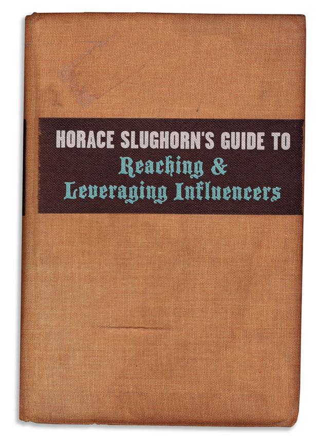 HoraceSlughornReachingInfluencers.jpg