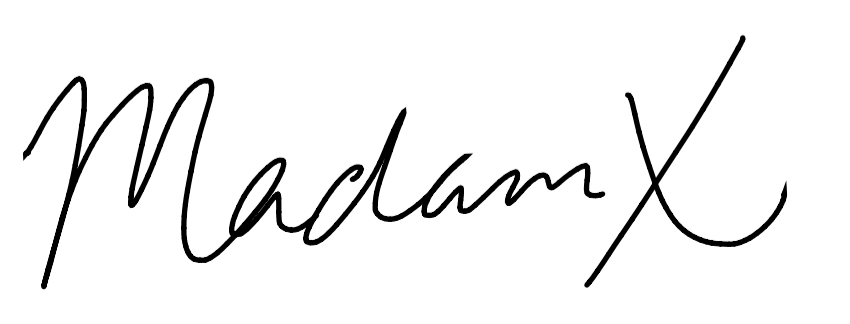 Madam X Signature.png