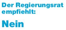 regierungsrat_empfiehlt_nein_zur_pvg_änderung.png