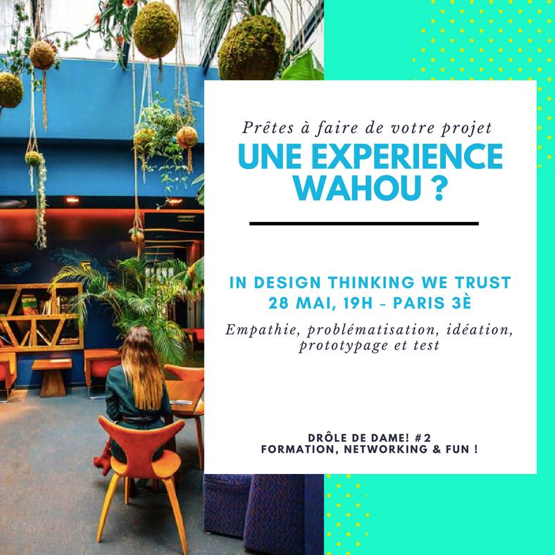 EVENT : Formation entrepreneure, 28 mai 19h - Ou comment utiliser la méthode Design Thinking pour propulser votre projet et devenir le prochain Mark Z. !